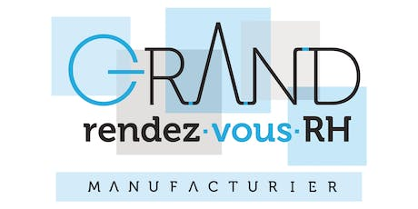 Grand rendez-vous RH manufacturier 2019 tickets