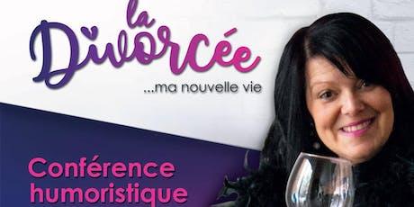 La Divorcée, ma nouvelle vie! tickets