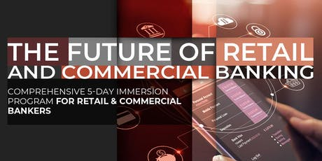 The Future of Retail & Commercial Banking | October Program tickets