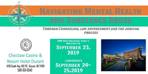 Navigating Mental Health and Substance Abuse through Counseling, Law Enforcement and the Judicial Process