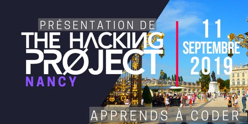 The Hacking Project Nancy automne 2019 (présentation gratuite)