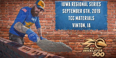 SPEC MIX BRICKLAYER 500® Iowa Regional Series tickets