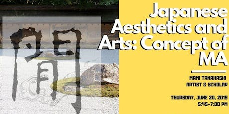 Japanese Aesthetics and Arts: Concept of MA tickets