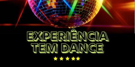 Experiência Tem Dance ingressos