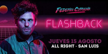 Federico Cyrulnik - Flashback en San Luis entradas