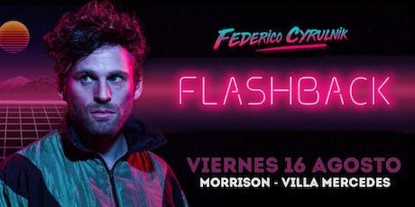Federico Cyrulnik - Flashback en Villa Mercedes entradas