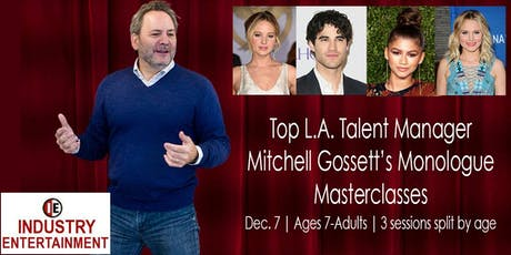 Top L.A. Talent Manager Mitchell Gossett Teaches a Monologue Masterclass tickets