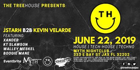 The TreeHOUSE Presents: JSTARH B2B KEVIN VELARDE | 06.22.19 tickets