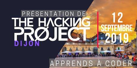 The Hacking Project Dijon automne 2019 (présentation gratuite) billets