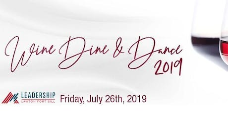 Wine, Dine, and Dance 2019 hosted by Leadership Lawton/Ft. Sill tickets