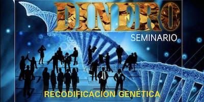 SEMINARIO RECODIFICACIÓN GENÉTICA DEL DINERO