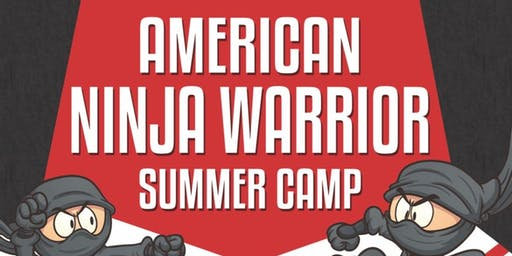 AMERICAN NINJA WARRIOR SUMMER CAMP!