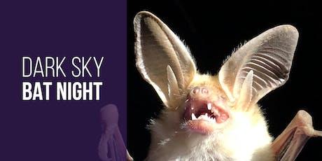Dark Sky Bat Night tickets