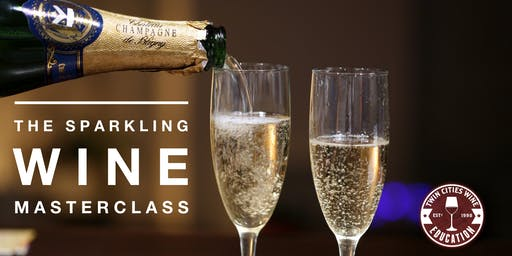 The Sparkling Wine Masterclass (including incredible Champagne!)