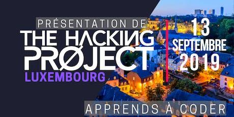 The Hacking Project Luxembourg automne 2019 (présentation gratuite) tickets