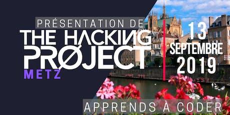 The Hacking Project Metz automne 2019 (présentation gratuite) billets