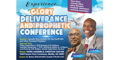 Glory Deliverance And Prophetic Conference