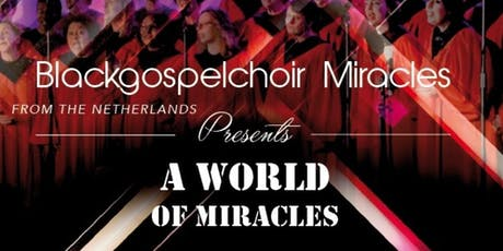 "Blackgospel concert ""A World of Miracles'' tickets"