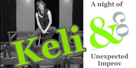 Keli & Co: a night of unexpected improv! tickets