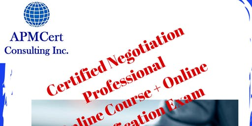 Certified Negotiation Professional Online Course + Online Certification Exam