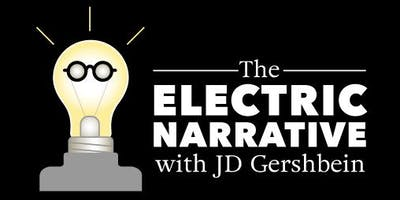 THE ELECTRIC NARRATIVE with JD GERSHBEIN - Webcast Kickoff