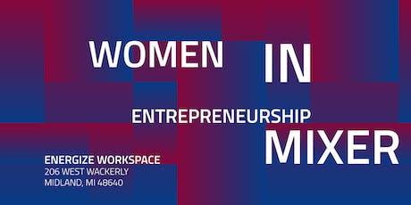 Women In Entrepreneurship Mixer tickets