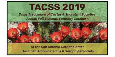 The Texas Association of Cactus and Succulent Societies Fall Seminar tickets