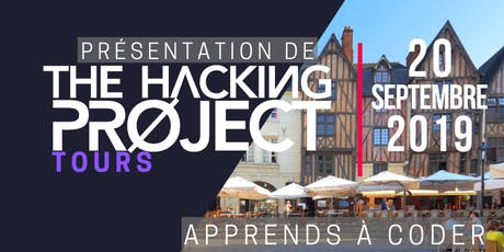 The Hacking Project Tours automne 2019 (présentation gratuite) tickets