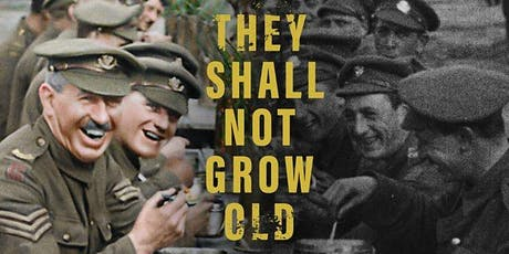 They Shall Not Grow Old Film Screening tickets