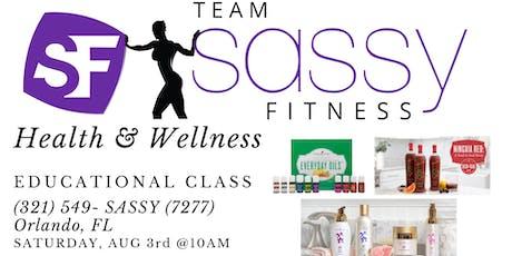 Team SassyFitness: Health & Wellness Educational CLASS tickets