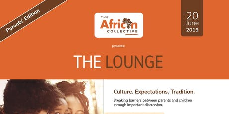 THE LOUNGE: Culture. Expectations. Tradition tickets
