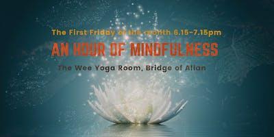 An Hour of Mindfulness - Bridge of Allan