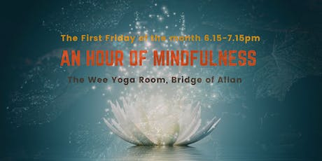 An Hour of Mindfulness - Bridge of Allan tickets
