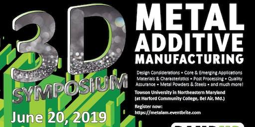 3D Metal Printing Symposium