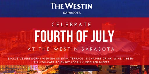 4th of July at The Westin Sarasota