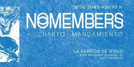 Nomembers + Cuarto Mandamiento tickets