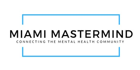 Miami Mastermind: Public Speaking for Wellness and Healthcare Professionals tickets