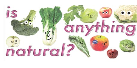 Is Anything Natural?  The Origins and Evolution of Grocery Store Vegetables tickets