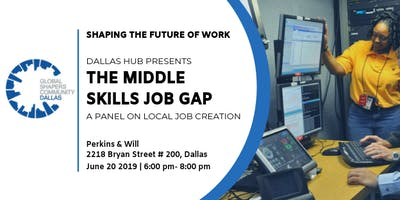 "Shaping the Future of Work ""Middle Skills Gap Panel"""