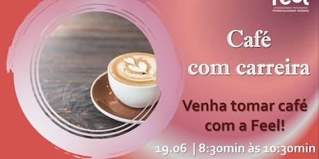 Café com Carreira ingressos
