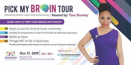 """Pick My Brain"" Tour Powered By Dreams Inspire Reality Consulting NYC tickets"
