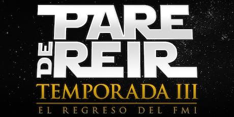 Pare de Reír - Trilogía Original - Temporada III entradas