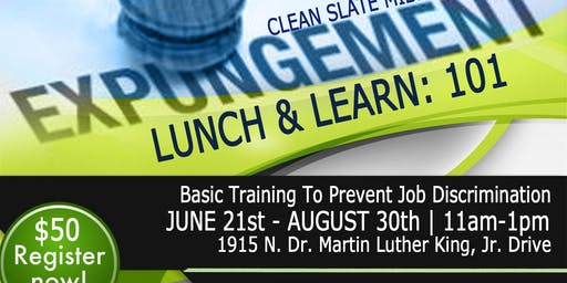 Expungement 101 Lunch and Lunch: Basic Training to Prevent Discrimination