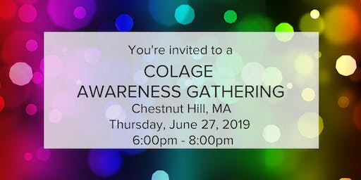 COLAGE Awareness Gathering