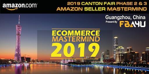FBA4U - Amazon Sellers MASTERMIND's - Canton Fair - Phase 2 & 3