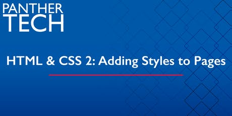 HTML & CSS 2:  Adding Style to Pages - Atlanta - Classroom South - Room 403/405 tickets