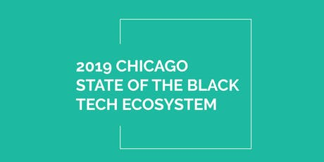 2019 Chicago State of the Black Tech Ecosystem tickets