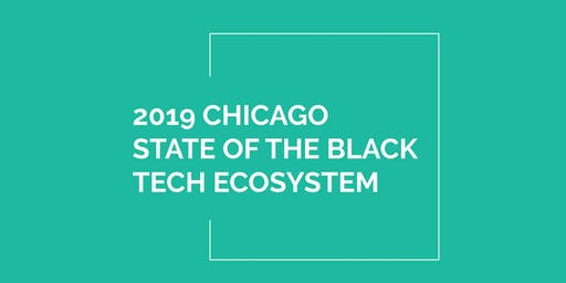 2019 Chicago State of the Black Tech Ecosystem
