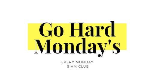 Go Hard Monday's