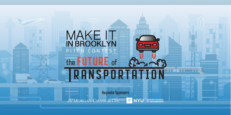 Make It in Brooklyn: Future of Transportation Pitch Contest tickets